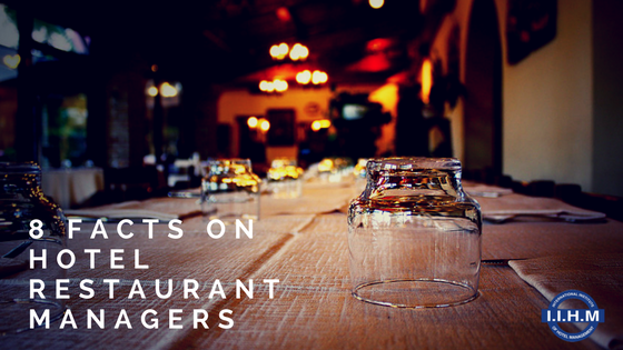 8 Facts on Hotel Restaurant Managers